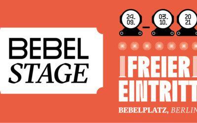 Babylon at Bebelplatz: say hallo to the Bebel Stage